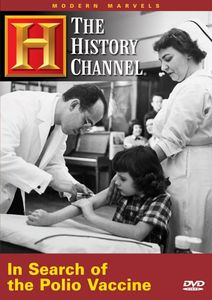 Modern Marvels: Polio Vaccine: The Search