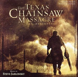 The Texas Chainsaw Massacre: The Beginning (Original Motion Picture Soundtrack) [Import]