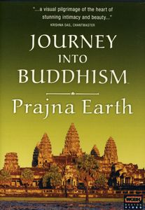 Journey Into Buddhism: Prajna Earth