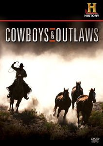 Cowboys and Outlaws