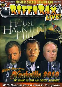 Rifftrax Live: House on Haunted Hill