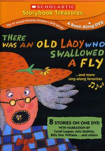 Scholastic Video Collection: There Was an Old Lady Who Swallowed a Fly...And More Sing-Along Favorites