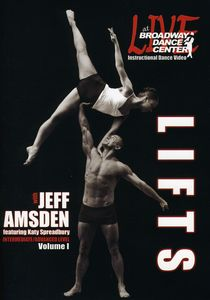 Live at the Broadway Dance Center: Lifts: Volume 1