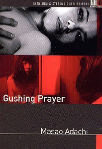 Gushing Prayer [Import]