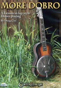 More Dobro: A Lesson in Lap-style Dobro Playing