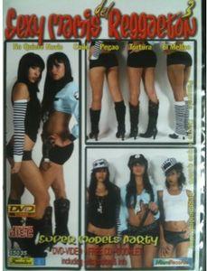 Sexy Mamis Del Reggaeton: Volume 3