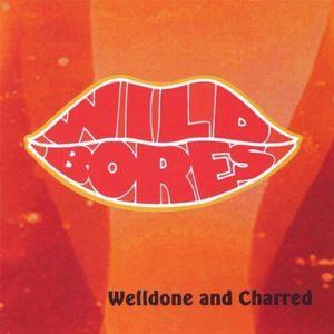 Welldone & Charred