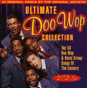 Ultimate Doo Wop Collection