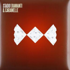 Diamanti & Caramelle [Import] , Stadio