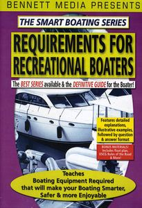 Smart Boating Series - Requirements for Recreational Boaters