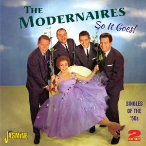 So It Goes [Import] , The Modernaires