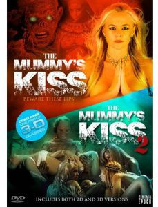 Mummy's Kiss /  The Mummy's Kiss: 2nd Dynasty  (In 3D)