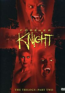Forever Knight: The Trilogy Part Two , David Blacker