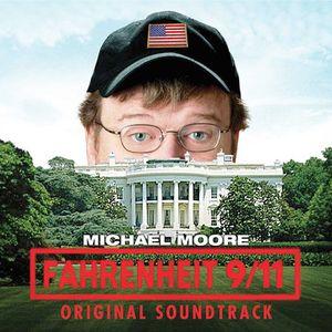 Fahrenheit 9/ 11 (Original Soundtrack) [Import]