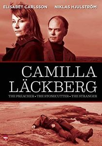 Camilla Lackberg: The Preacher, The Stonecutter and the Stranger