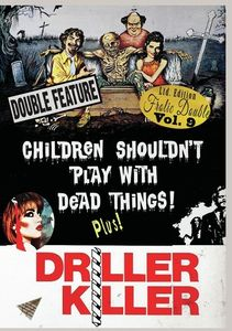 Children Shouldn't Play With Dead Things/ Driller Killer