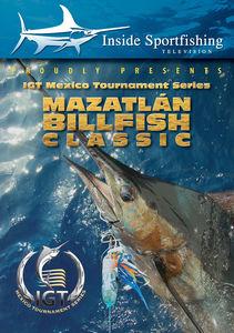 Inside Sportfishing: Igt Mazatlan Billfish Classic