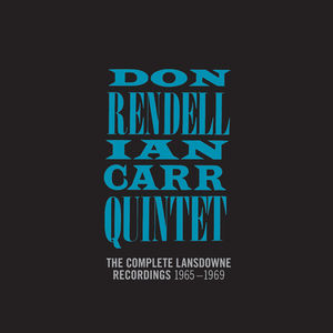 Complete Lansdowne Recordings , The Don Rendell / Ian Carr Quintet