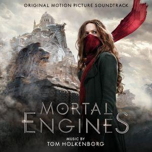 Mortal Engines (Original Soundtrack) , Tom Holkenborg
