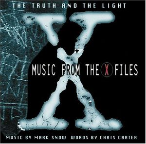 The Truth and the Light: Music from the X-Files (Original Soundtrack)