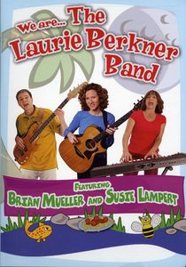 We Are the Laurie Berkner Band