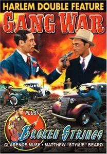 Broken Strings /  Gang War