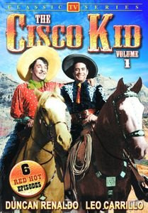 The Cisco Kid: Volume 1