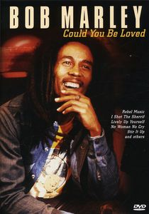 Could You Be Loved [Import]