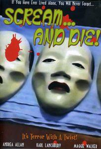 Scream...And Die!