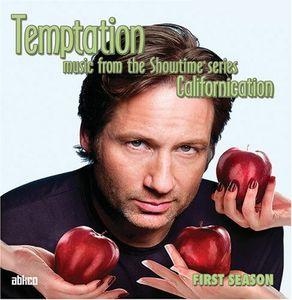 Temptation: Music from Californication: First Season (Original Soundtrack)