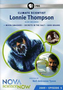 Nova: Science Now 2009 - Episode 5 - Climate Scientist Lonnie Thompson