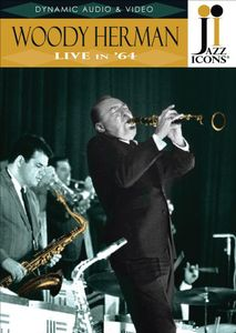 Jazz Icons: Woody Herman Live in 64