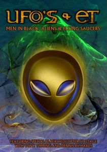 UFOs and ETs: Men in Black, Aliens & Flying Saucers