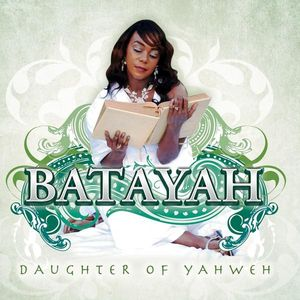 Batayah-Daughter of Yahweh