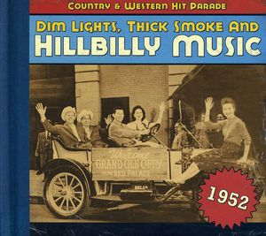 1952-Dim Lights Thick Smoke & Hilbilly Music Count , Various Artists