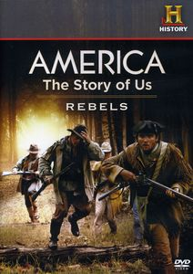 America: The Story of Us: Rebels