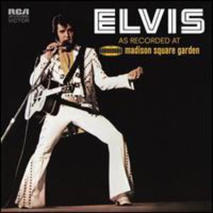 Elvis: As Recorded At Madison Square Garden [Legacy Edition]