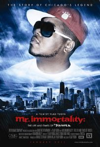 Mr. Immortality: The Life and Time of Twista