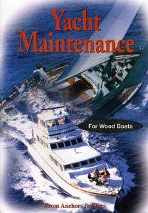 Basic Yacht Maintenance - Wood