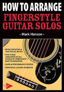 How to Arrange Fingerstyle Guitar Solos