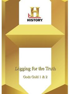Digging for the Truth: God's Gold II