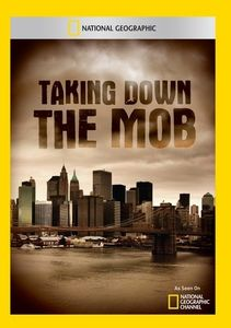 Taking Down the Mob