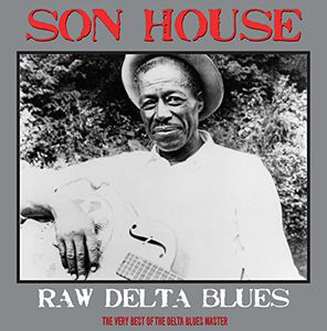Raw Delta Blues [Import] , Son House