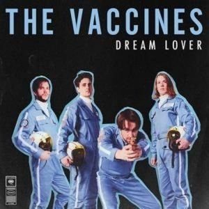 Dream Lover [Import] , The Vaccines