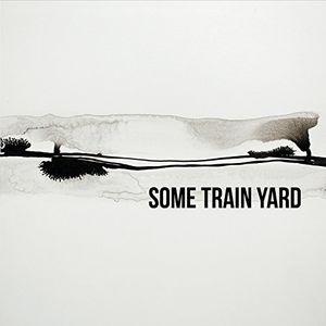 Some Train Yard
