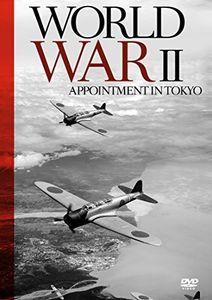 World War II - Appointment in Tokyo