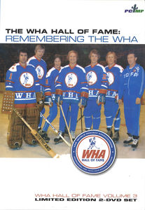 World Hockey Association: The Wha Hall of Fame Remembering the Wha