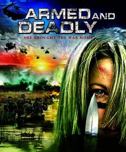 Armed & Deadly (AKA Deadly Closure)
