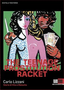 The Teenage Prostitution Racket (Storie di Vita e Malavita)