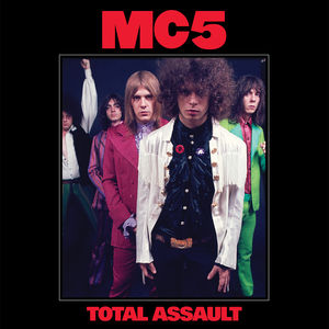 Total Assault: 50th Anniversary Collection , MC5